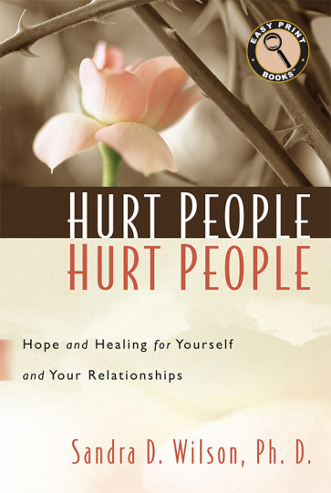 Large Print: Hurt People Hurt People ISBN 978-1-62707-066-9