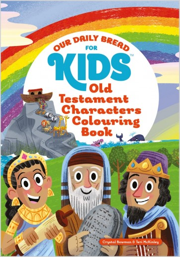 Our Daily Bread for Kids: Old Testament Characters Colouring Book