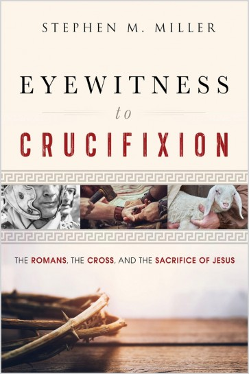 Eyewitness to Crucifixion