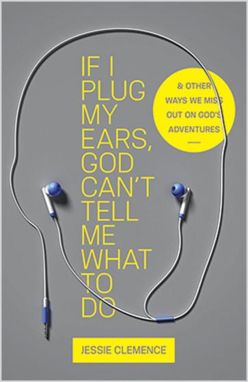 If I Plug My Ears, God Can't Tell Me What to Do