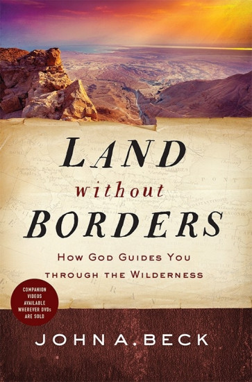 Land without Borders: How God Guides You through the Wilderness (paperback)