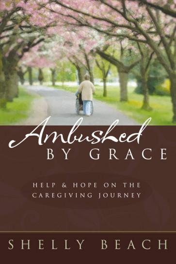 Ambushed by Grace ISBN 978-1-57293-24-2-5