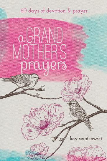 A Grandmother's Prayers (Book)