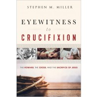 Eyewitness to Crucifixion