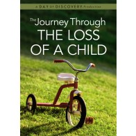 The Journey Through: The Loss of a Child (DVD)