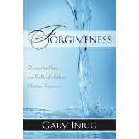 Forgiveness ISBN 978-1-57293-140-4 by Gary Inrig