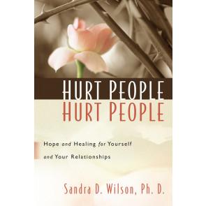 Hurt People Hurt People ISBN 978-1-57293-016-2 by Dr. Sandra Wilson
