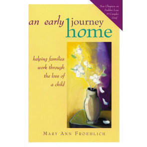 An Early Journey Home ISBN 978-1-57293-061-2