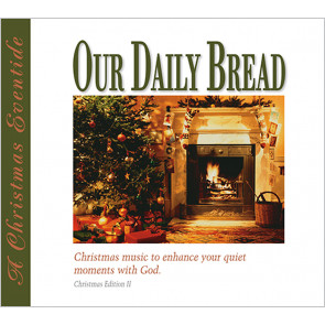 A Christmas Eventide: Our Daily Bread Music (CD)