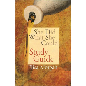 She Did What She Could (Study Guide)