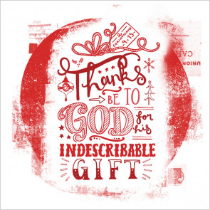 Thanks Be to God for His Indescribable Gift (Christmas Cards)