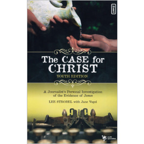 The Case for Christ (Youth Edition)
