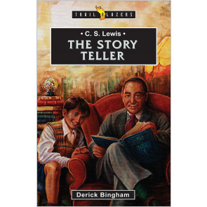 C. S. Lewis: The Storyteller