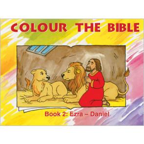Colour the Bible Book 2: Ezra - Daniel