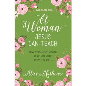 A Woman Jesus Can Teach