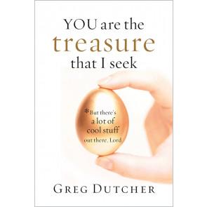 You Are the Treasure that I Seek