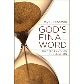 God's Final Word: Understanding Revelation ISBN 978-0-929239-52-1