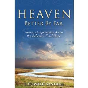 Heaven: Better by Far ISBN 978-0-929239-72-9