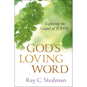 God's Loving Word: Exploring the Gospel of John ISBN 978-0-929239-79-8