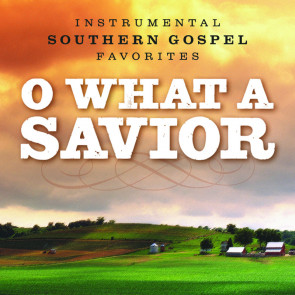 O What a Savior (CD)