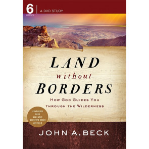 Land without Borders: How God Guides You through the Wilderness (DVD)
