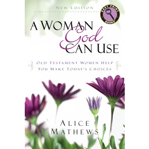 A Woman God Can Use — Large Print ISBN 978-1-62707-069-0