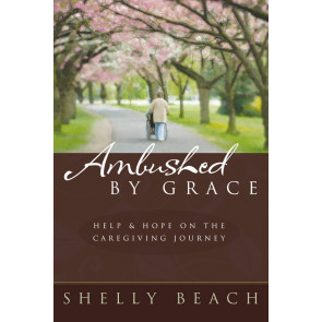 Ambushed by Grace ISBN 978-1-57293-24-2-5