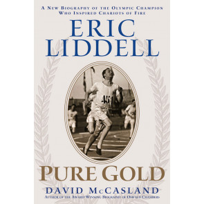 Eric Liddell: Pure Gold ISBN 978-1-57293-130-5