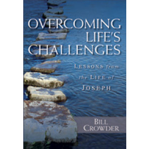 Overcoming Life's Challenges by Bill Crowder