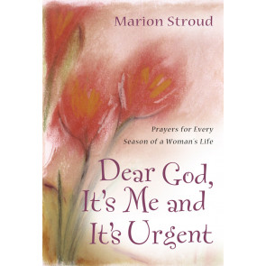 Dear God, It's Me and It's Urgent ISBN 978-1-57293-272-2