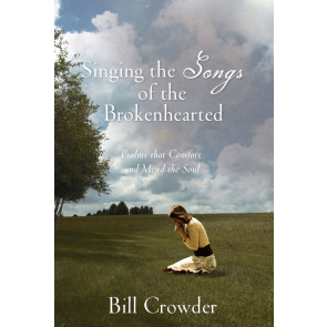 Singing the Songs of the Brokenhearted ISBN 978-1-57293-274-6