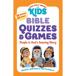 Bible Quizzes & Games: People in God's Amazing Story - Our Daily Bread for Kids