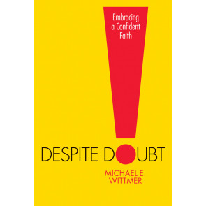 Despite Doubt ISBN 978-1-57293-795-6