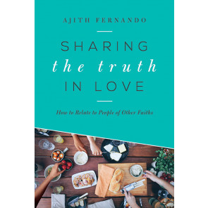 Sharing the Truth in Love ISBN 978-1-62707-074-4