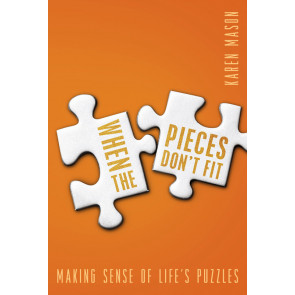 When the Pieces Don't Fit ISBN 978-1-57293-197-8