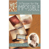 A Passion for the Impossible