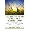 Living Free in Enemy Territory