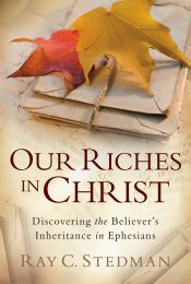 Our Riches in Christ ISBN 978-1-57293-033-9