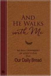 And He Walks with Me