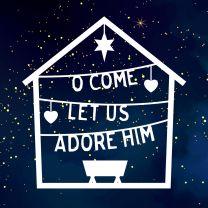 O Come Let Us Adore Him (Christmas Cards)