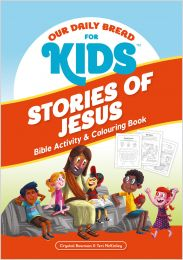 Our Daily Bread for Kids: Stories of Jesus