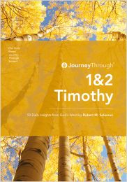 Journey Through 1&2 Timothy