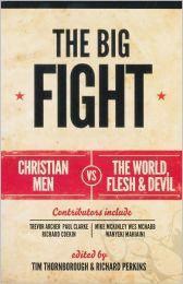 The Big Fight: Christian Men vs. the World, Flesh & Devil