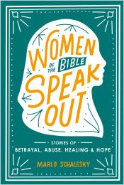 Women of the Bible Speak Out