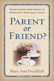 Parent or Friend?