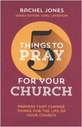 5 Things to Pray for Your Church