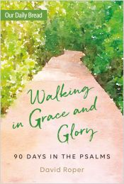 Walking in Grace and Glory