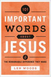101 Important Words about Jesus