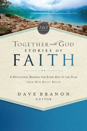Together With God Stories Of Faith by Our Daily Bread
