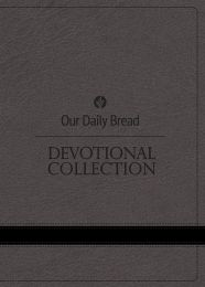Our Daily Bread Devotional Collection